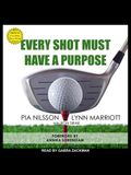 Every Shot Must Have a Purpose Lib/E: How Golf54 Can Make You a Better Player