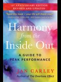 Harmony From The Inside Out: A Guide to Peak Performance