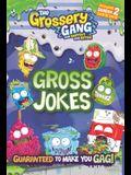 The Grossery Gang: Gross Jokes
