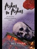 Ashes to Ashes: The Eighth Chronicle of Hugh de Singleton, Surgeon