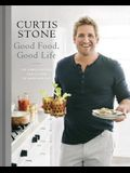 Good Food, Good Life: 130 Simple Recipes You'll Love to Make and Eat: A Cookbook