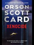 Xenocide: Volume Three of the Ender Saga