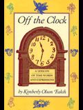 Off the Clock: A Lexicon of Time Words and Expressions