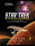 Star Trek: The Official Guide to Our Universe: The True Science Behind the Starship Voyages