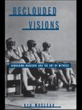 Beclouded Visions: Hiroshima-Nagasaki and the Art of Witness