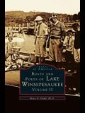 Boats and Ports of Lake Winnipesaukee: Volume II