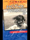The Power of Positive Thinking for Teens