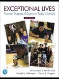 Exceptional Lives: Practice, Progress, & Dignity in Today's Schools Plus Mylab Education with Pearson Etext -- Access Card Package [With Access Code]