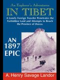 An Explorer's Adventures in Tibet: A 1987 Epic
