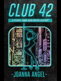 Club 42: A Choose-Your-Own Erotic Fantasy