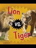 Lion vs. Tiger