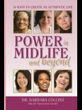 Power in Midlife and Beyond: 14 Ways to Create an Authentic Life
