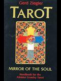 Tarot: Mirror of the Soul: Handbook for the Aleister Crowley Tarot