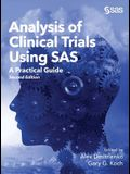 Analysis of Clinical Trials Using SAS: A Practical Guide, Second Edition