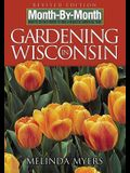 Month by Month Gardening in Wisconsin: What to Do Each Month to Have a Beautiful Garden All Year
