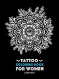 Tattoo Coloring Book For Women: Anti-Stress Coloring Book for Women's Relaxation, Detailed Tattoo Designs of Lion, Owl, Butterfly, Birds, Flowers, Sun