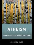 Atheism: What Everyone Needs to Know(r)