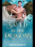 Saved by Her Dragons