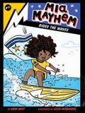 Mia Mayhem Rides the Waves, 11