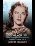 Pride of Our Alley: The Life of Dame Gracie Fields Volume II - 1939-1979 (hardback)
