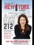 Sales in a New York Minute: 212 Pages of Real World and Easy to Implement Strategies to Make More Sales, Build Loyal Relationships, and Make More