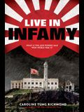 Live in Infamy (a Companion to Only Thing to Fear): A Companion to the Only Thing to Fear