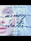 Memory of Water Lib/E