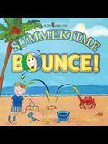 Summertime Bounce! (Matte Color Paperback)