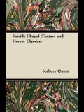 Suicide Chapel (Fantasy and Horror Classics)