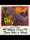 Where Once There Was a Wood