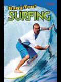 Hang Ten! Surfing (Library Bound)