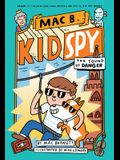 The Sound of Danger (Mac B., Kid Spy #5), Volume 5