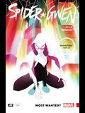 Spider-Gwen, Volume 1: Most Wanted?