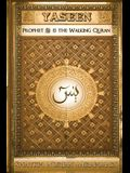Yaseen: Prophet ﷺ is the Walking Quran (Full Color Edition)