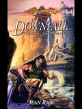 Downfall: The Dhamon Saga, Volume One