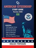 American Citizenship Study Guide - (Version 2008) by Casi Gringos.: English - Portuguese