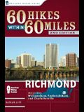 60 Hikes Within 60 Miles: Richmond: Including Petersburg, Williamsburg, and Fredericksburg