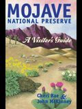 Mojave National Preserve: A Visitor's Guide