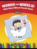 Words and Wheels! Kids Word Wheel Puzzle Book Edition 5