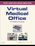 Virtual Medical Office for Medical Assisting Workbook (Access Card)