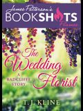 The Wedding Florist: A Radcliffe Story
