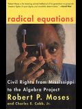 Radical Equations: Bring the Lessons of the Civil Rights Movement to America's Schools