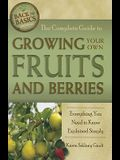 The Complete Guide to Growing Your Own Fruits and Berries: Everything You Need to Know Explained Simply