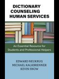 Dictionary of Counseling and Human Services: An Essential Resource for Students and Professional Helpers