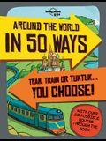 Around the World in 50 Ways 1