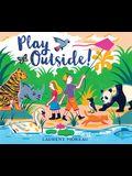 Play Outside!