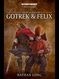 Gotrek and Felix: The Fourth Omnibus