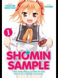 Shomin Sample: I Was Abducted by an Elite All-Girls School as a Sample Commoner Vol. 1