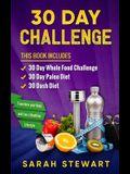 30 Day Challenge: 30 Day Whole Food Challenge, 30 Day Paleo Challenge, 30 Dash Diet