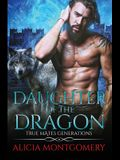 Daughter of the Dragon: True Mates Generations Book 6